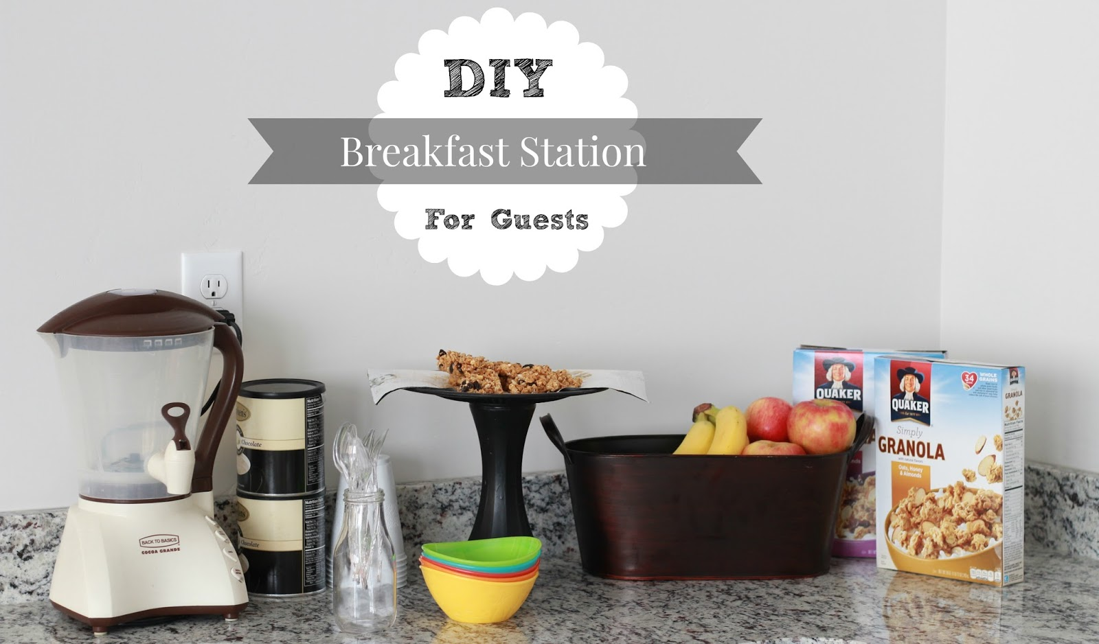 DIY Breakfast Station for Guests+ Easy Granola Breakfast Bar Recipe graphic