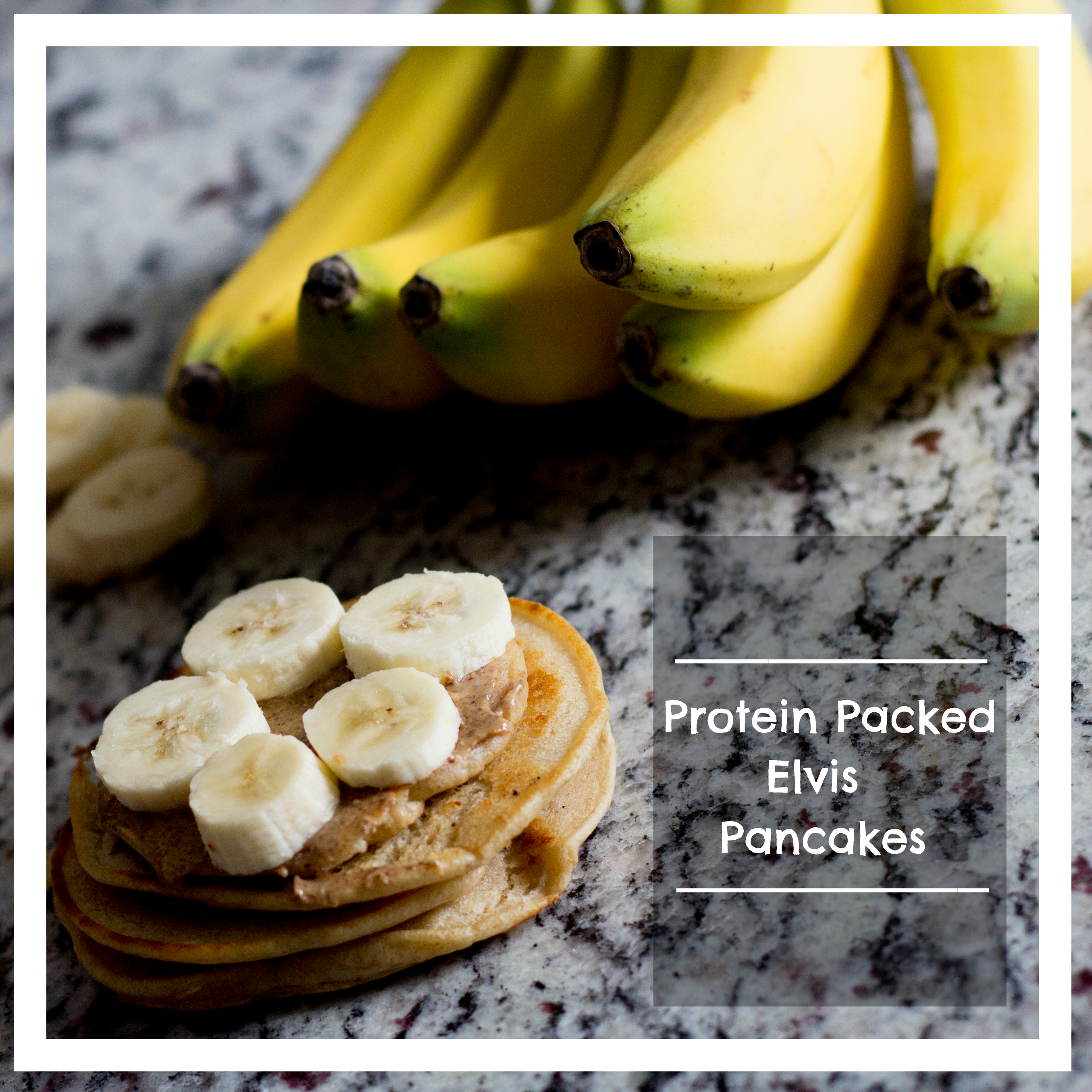 Protein Packed Elvis Pancakes graphic