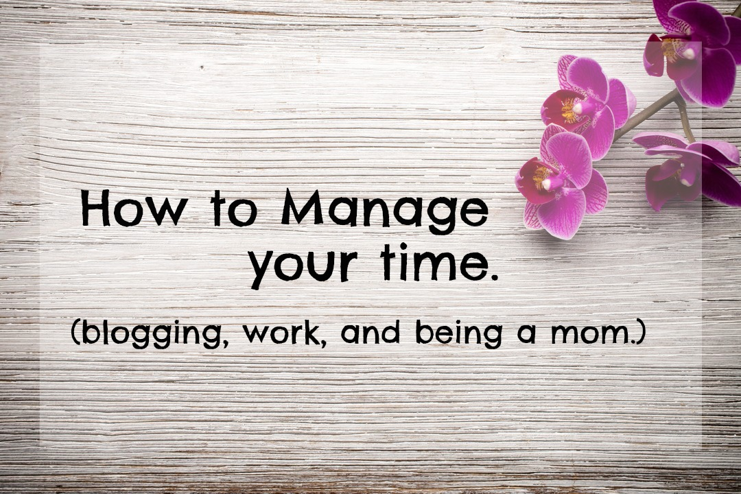 How to Manage your time. graphic