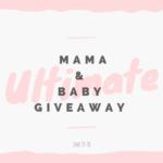 Mama & Baby Giveaway