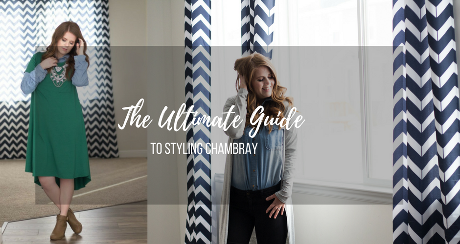 Chambray Style Guide: Different Ways To Style Chambray graphic