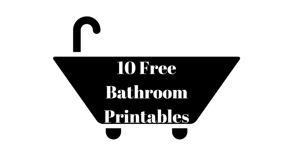 10 Free Bathroom Printables For Any Bathroom Any Decor