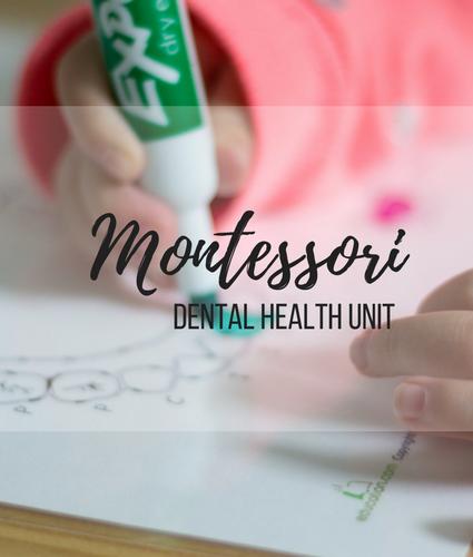 Home Montessori Preschool: Dental Health Unit