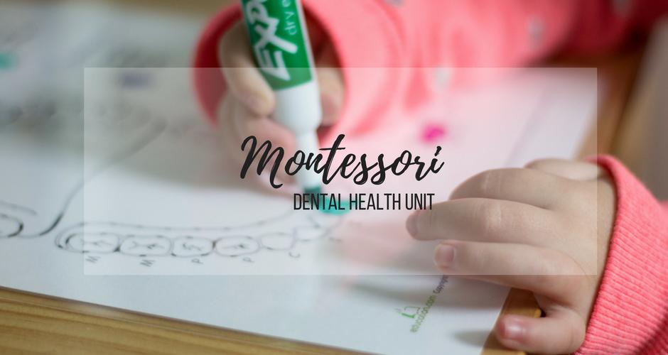 Home Montessori Preschool: Dental Health Unit graphic