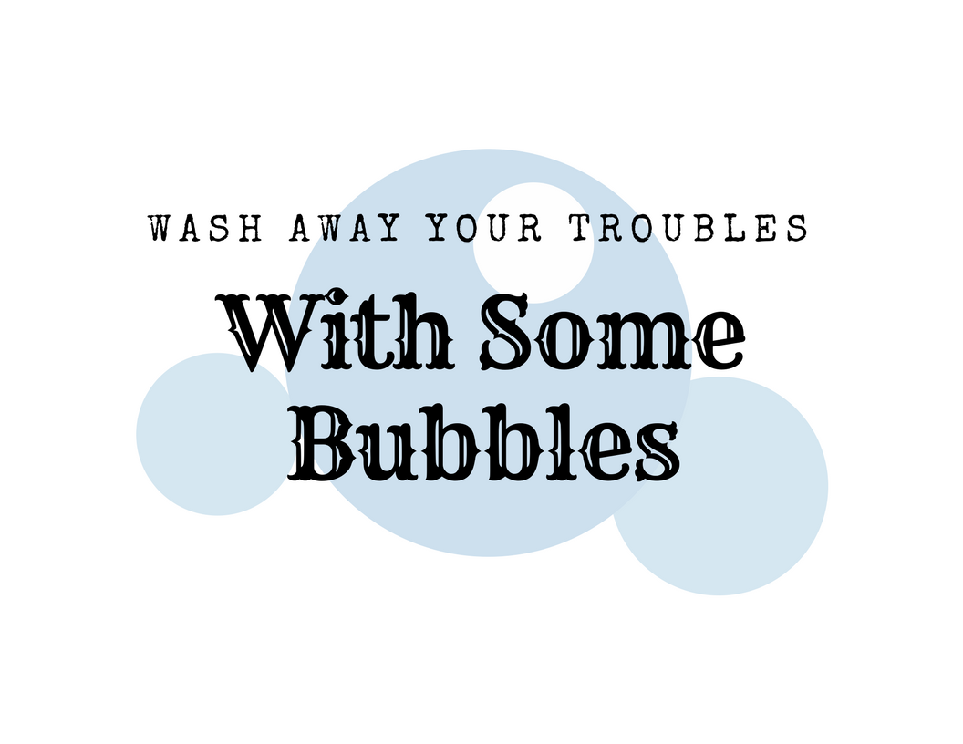 Wash Away Your Troubles Printable