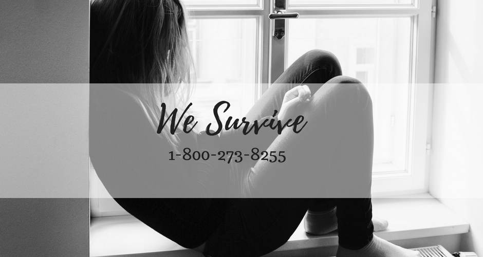 We Survive: 1-800-273-8255 graphic