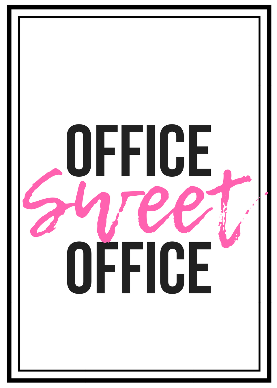 Office Sweet Office Print