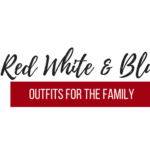 Fourth of July outfits for the family